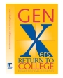 Gen Xers Return to College: Enrollment Strategies for a Maturing Population