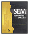 SEM and Institutional Success: Integrating Enrollment, Finance and Student Access