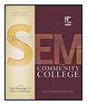 Applying SEM at the Community College